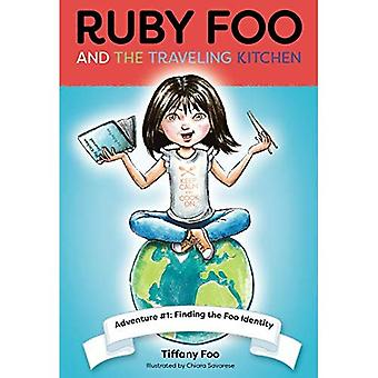 Ruby Foo and the Traveling� Kitchen