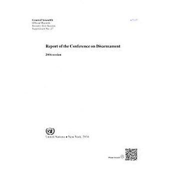 Relazione della conferenza sul disarmo - 71a sessione di United Natio
