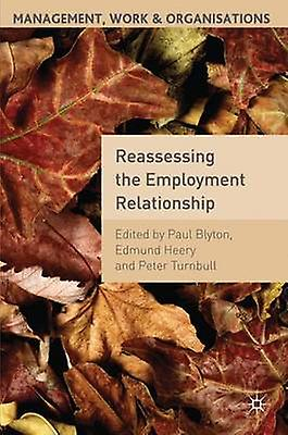 Reassessing the Employment Relationship by Heery & E.