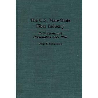 De industrie van de door de mens veroorzaakte Fiber van de V.S. de structuur en de organisatie sinds 1948 door Goldenberg & David ik.