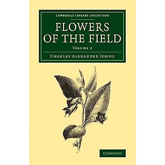 Flowers of the Field by Johns & Charles Alexander