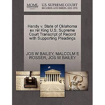 Handy v. State of Oklahoma ex rel King U.S. Supreme Court Transcript of Record with Supporting Pleadings by BAILEY & JOS W