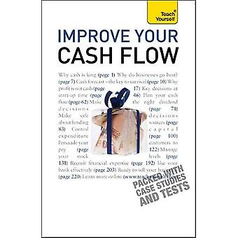 Improve Your Cash Flow Teach Yourself by McCallion & Robert