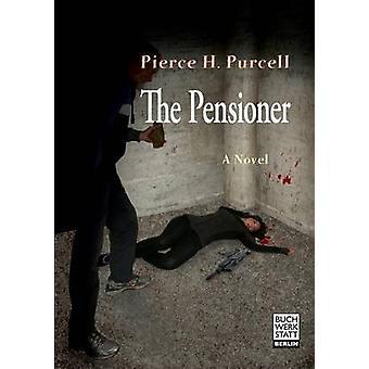 Die Rentner von Purcell & H. Pierce