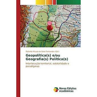Geopolticas EOB Geografias Polticas von da Silva Fernandes Roberto Mauro