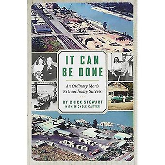 It Can Be Done: An Ordinary Man's Extraordinary� Success