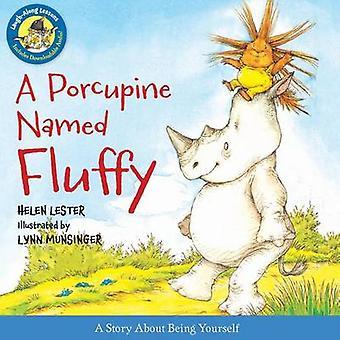 A Porcupine Named Fluffy by Helen Lester - Lynn Munsinger - 978054400