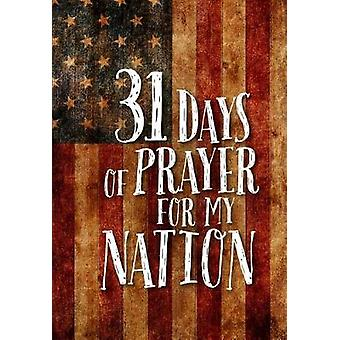 31 Days of Prayer for My Nation by The Great Commandment Network - 97