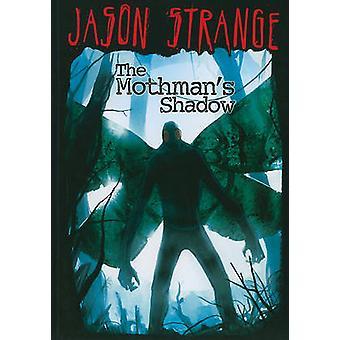 Mothman's Shadow by Jason Strange - 9781434230935 Book