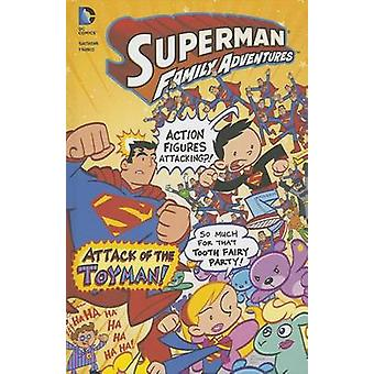 Attack of the Toyman! by Art Baltazar - Franco Aureliani - 9781434264