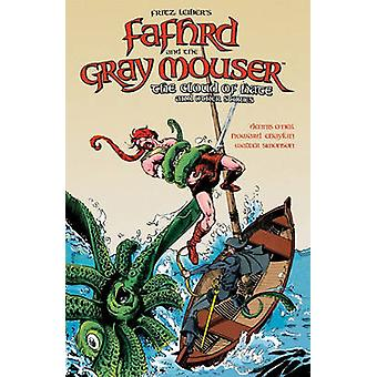 Fritz Leiber's Fafhrd and the Gray Mouser - Cloud of Hate and Other St