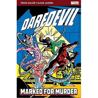 Daredevil - Marked for Murder by Frank Miller - Klaus Janson - Frank M