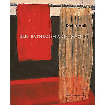 Dieter Hall Bed - Bathroom and Beyond by Allen Frame - Christoph Voge