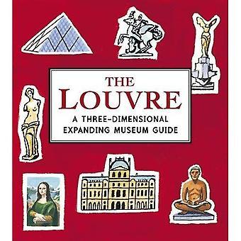 Le Louvre: Un en trois dimensions en expansion Guide du musée (ville horizons)