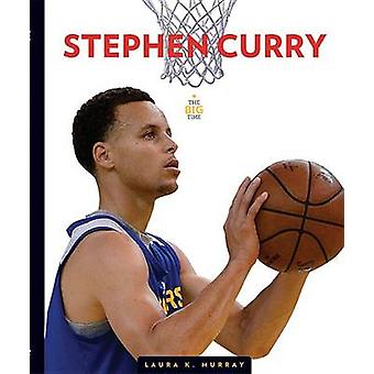 Stephen Curry by Laura K Murray - 9781628322682 Book