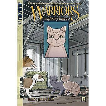 Warrior's Refuge by Dan Jolley - James L Barry - Erin L Hunter - 9781