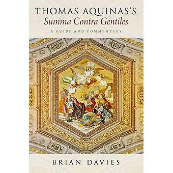 Thomas Aquinass Summa Contra Gentiles by Brian Davies