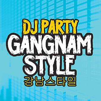 DJ Party - Gangnam Style USA import