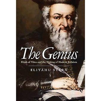 O gênio - Elijah de Vilna e da realização de judaísmo moderno por Eliya