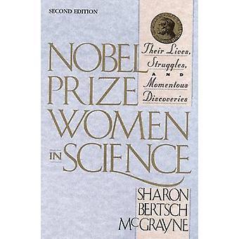 Nobelpreis-Frauen in der Wissenschaft - ihr Leben - Kämpfe - und bedeutsamen
