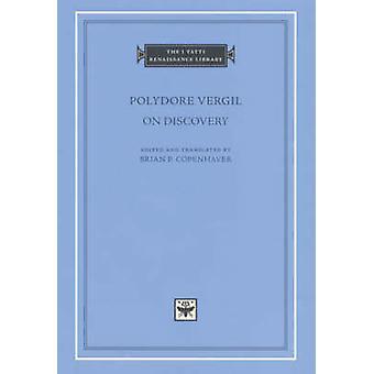 Polydore Vergil på upptäckten av Polydore Vergil - Brian P. Copenhaver