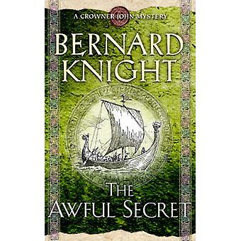 Das schreckliche Geheimnis (Neuauflage) von Bernard Knight - 9780743492089 Buch