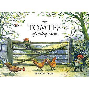 Los Tomtes de granja de la colina por Brenda Tyler - libro 9780863159060