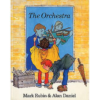 The Orchestra (2nd Revised edition) by Mark Rubin - Alan Daniel - 978
