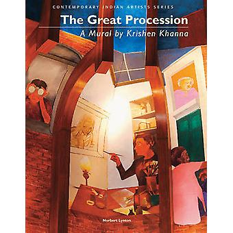 Great Procession - A Mural by Krishen Khanna by Norbert Lynton - 97809