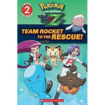Team Rocket to the Rescue! by Maria S Barbo - 9781338117950 Book