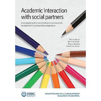 Academic Interaction with External Social Partners - Investigating the