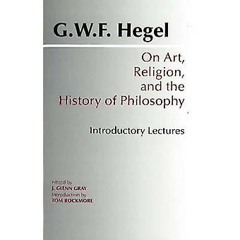 On Art - Religion and the History of Philosophy - Introductory Lecture