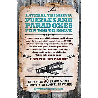 Lateral Thinking Puzzles & Paradoxes by Erwin Brecher - 9781780978314