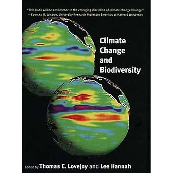 Climate Change and Biodiversity by Thomas E. Lovejoy - Lee Hannah - 9