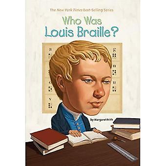 Qui était Louis Braille? (Qui a été...? (Livre de poche))