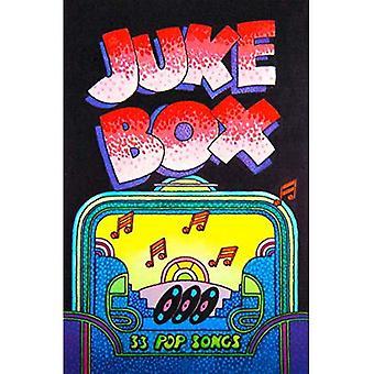 Juke Box: 33 Pop Songs (Classroom Music)