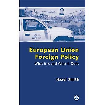 Europeiska unionens utrikespolitik: Vad det är och vad det gör