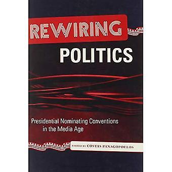 Recableado de política: Las convenciones de nominación presidenciales en la edad Media (los medios de comunicación y asuntos políticos)