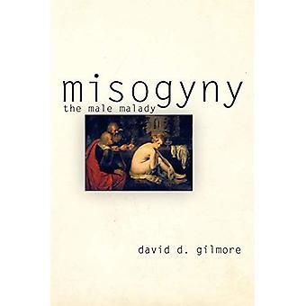 Misogynie: La maladie Male