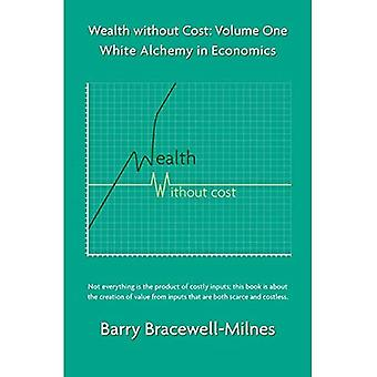 White Alchemy in Economics: Wealth without Cost