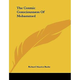 The Cosmic Consciousness of Mohammed