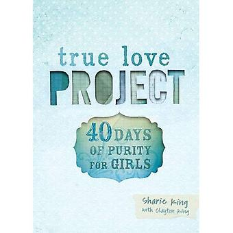 40 Days of Purity for Girls (True Love Project)