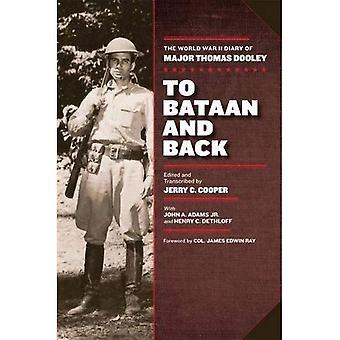À Bataan et inversement: le journal de la seconde guerre mondiale de Major Thomas Dooley