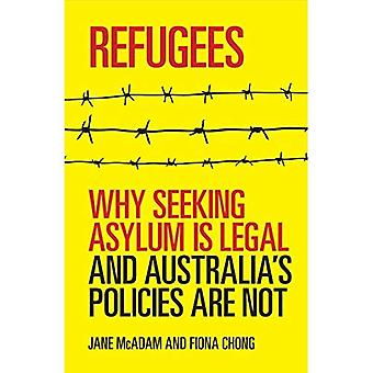 Refugees: Why Seeking Asylum is Legal and Australia's Policies are Not