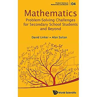 Mathematics Problem-Solving Challenges for Secondary School Students and Beyond (Problem Solving in Mathematics...