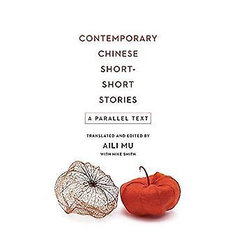 Samtida kinesiska kort-kort berättelser: En parallell Text