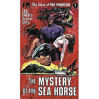 The Phantom: The Complete Avon Novels: Volume #7 The� Mystery of The Sea Horse