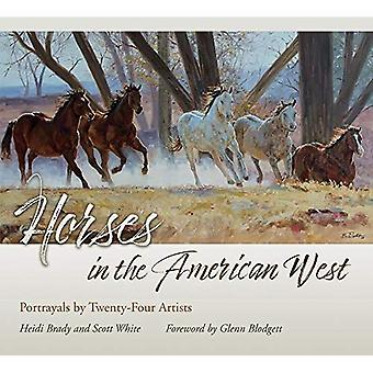 Horses in the American West: Portrayals by Twenty-Four Artists (American Wests)