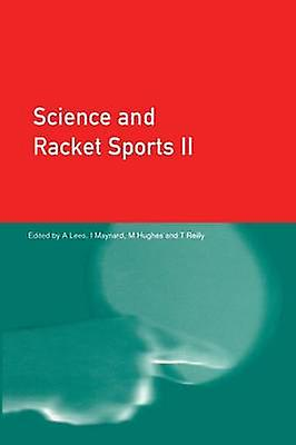 Science and Racket Sports II by Hughes & Mike