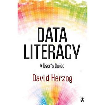Data Literacy A Users Guide by Herzog & David